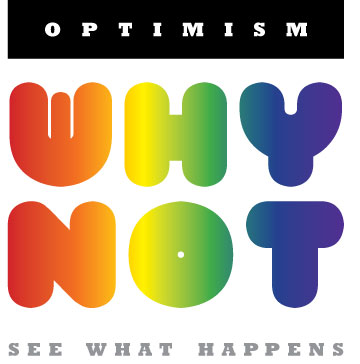 optimism why not see what happens