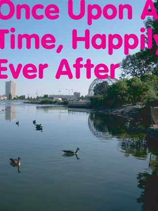 Scott Oliver's Once Upon A Time, Happily Ever After, audio tour of Lake Merritt, Oakland, CA