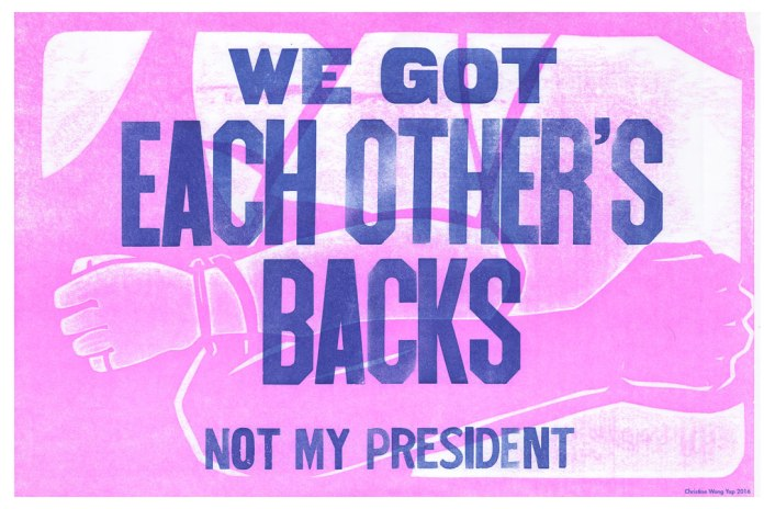 Christine Wong Yap, We Got Each Other's Backs, 2016, letterpress print, 12x18 inches.
