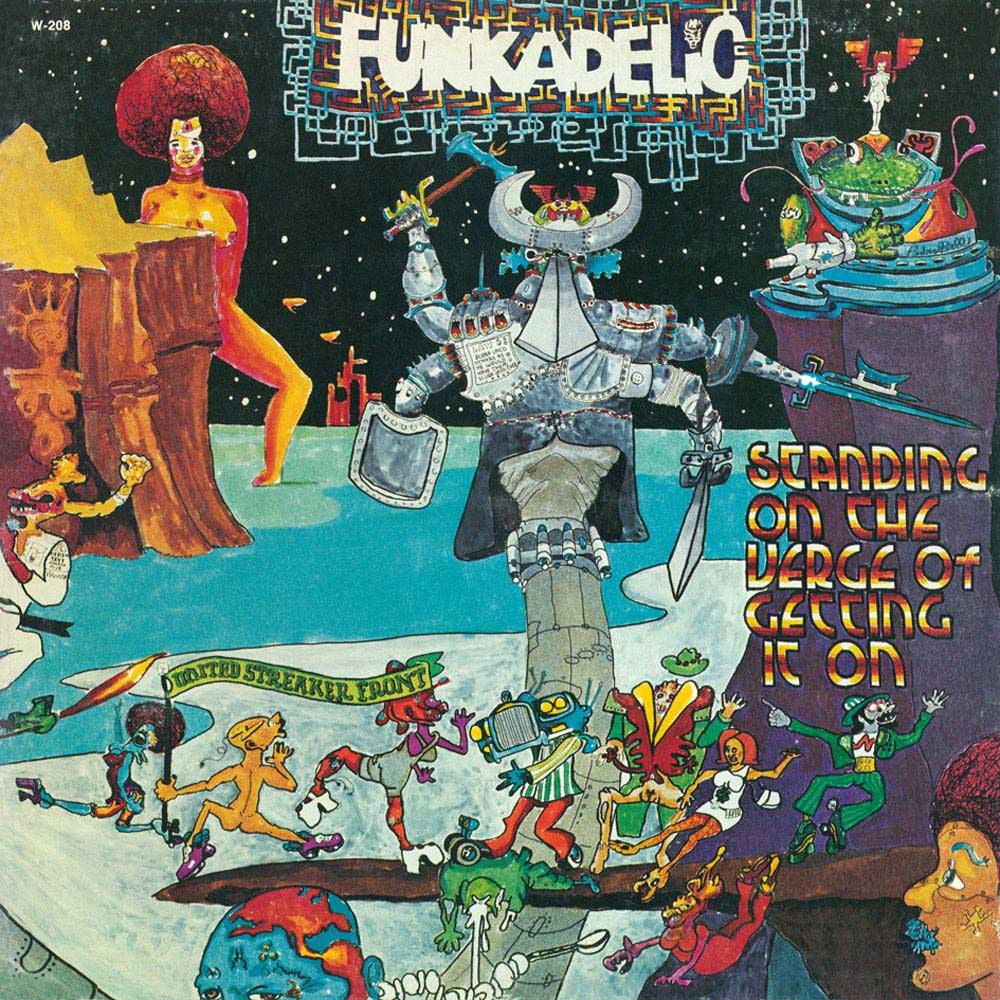"Funkadelic's ""Good Thoughts, Bad Thoughts"" appears on ""Standing on the Verge of Getting On,"" Westbound Records, 1974"