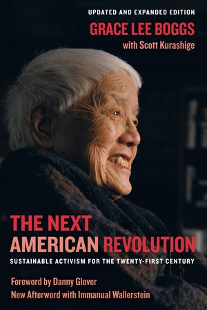 Grace Lee Boggs with Scott Kurashige, The Next American Revolution: Sustainable Activisim for the 21st Century